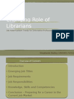 Powerpoint Presentation - Changing Role of Librarians