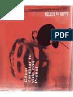 Alain de Botton - Como cambiar tu vida con Proust.pdf