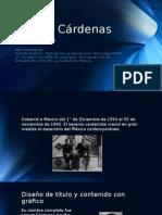 Lazaro Cardenas Del Rio exposicion