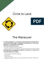 Circle to Land