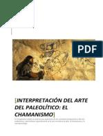 Chamanismo y otras teorías de interpretación del Arte Prehistórico
