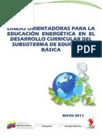 Lineas Orientadoras Para La Educacion Energetica en El Desarrollo Curricular Del Subsistema de Educacion Basica