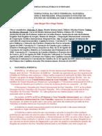 Comitê Internacional Da Cruz Vermelha. Natureza Jur. Acordo de Sede e Imuni. Finalidades e Funções de Acordo Com as Conv de Genebra de 1949 e Com Os