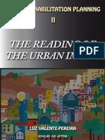 The Reading of the Urban Image - Urban Rehabilitation II
