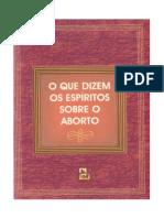 O Que Dizem Os Espíritos Sobre o Aborto (Juvanir Borges de Souza e FEB)