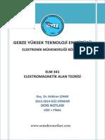 Elektromanyetik Alan Teorisi - Gebze Teknik Üniversitesi Doç. Dr. Gökhan ÇINAR Ders Notları