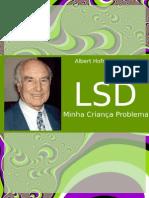 -- LSD Minha Crianca Problema (Albert Hofmann)