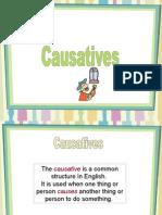 - causatives