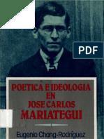 Eugenio CHANG-RODRÍGUEZ - Poética e Ideología en José Carlos Mariátegui