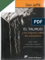 Dan Jaffé - El Talmud y Los Orígenes Judíos Del Cristianismo