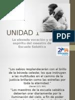 MODULO1- UNIDAD 1- La Elevada Vocasion Del Maestro de Escuela Sabatica