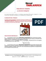 TABLAROCA® Y MADERA ¡La Decisión Inteligente!