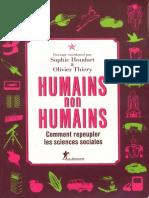 Humans non Humans. Comments reupeupler  les science sociales