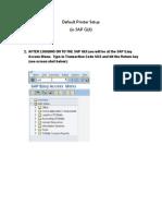 SAP Default Printer SetupDefault Printer Setup