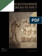 Die Kultkammer Des Ka-ni-nisut Im Kunsthistorischen Museum Wien
