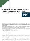 8 TEHNOLOGIA DE FABRICA+óIE A CONSERVELOR
