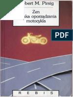 Robert M Pirsig - Zen i Sztuka Oporządzania Motocykla Przekł a Sitkowski (1994)