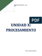 Unidad x. Procesamiento