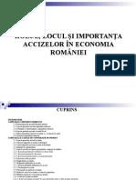 Rolul, Locul Si Importanta Accizelor in Economia Romaniei