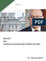 Bericht des Fraktionsvorsitzenden Volker Kauder