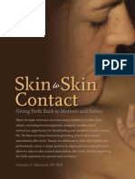 Skin to Skin Contact -Giving Birth Back to Mothers and Babies