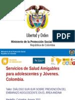 Servicios de Salud Amigables Para Adolescentes y Jóvenes. Colombia Agosto 31 2011 Definitiva