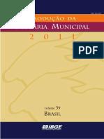 IBGE - Produção Da Pecuária Municipal 2011