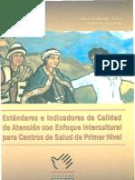 Estándares e Indicadores de Calidad de Atención con Enfoque Intercultural para Centros de Salud de Primer Nivel