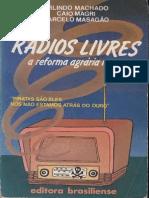 RadiosLivres a Reforma Agrária No Ar_Obra Completa