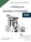 A Influência Do Jornalismo Na Sociedade