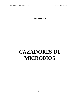 kruif paul de cazadores de microbios