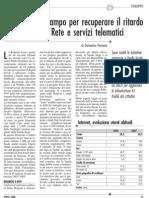 Autonomie in campo per recuperare il ritardo su accesso alla Rete e servizi telematici aprile 2008