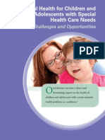 Oral Health For Children and Adolescents With Special Health Care Needs