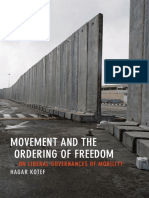 Movement and the Ordering of Freedom by  Hagar Kotef