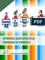 Experiencias Significativas en Las Comunidades de Aprendizaje