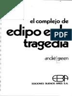 André Green - 1969 - El complejo de Edipo en la tragedia