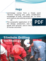 Slim Hole Drilling Technology