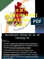 Kiat Menghadapi Akreditasi 2012