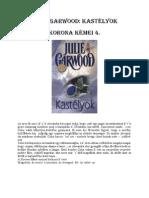 Julie Garwood a Korona Kémei 4. - Kastélyok