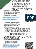 Descarga de Libros Preuniversitarios y Universitarios Completamente Gratis