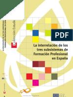 La Interrelación de Los Tres Subsistemas de Formación Profesional en España. Bibliografia Complementaria para Docentes de Educación Técnica Productiva - CETPRO. Lic. José Antonio Peñafiel Vásquez