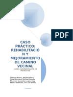 Rehabilitacion y Mejoramiento de Camino Vecinal