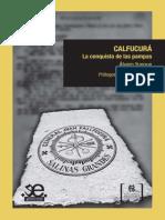 Yunque, Álvaro - Calfucurá. La Conquista de Las Pampas