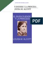 ALCOTT- El Buen Duende y La Princesa
