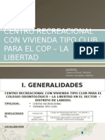 Centro Recreacional y vivienda tipo club