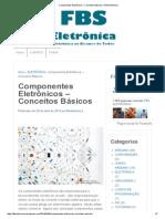 Componentes Eletrônicos – Conceitos Básicos _ FBS Eletrônica