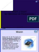 Misión y Visión Ministerio de Publicaciones