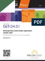 069 Enterprises and Multi Operator Small Cells