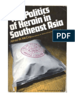 Politics of Heroin in South East Asia