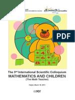 The Organising Committee of the Third International Scientific Colloquium Mathematics and Children persis